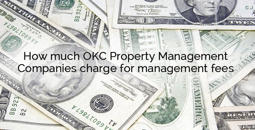 Exceptional OKC Property Management Fees